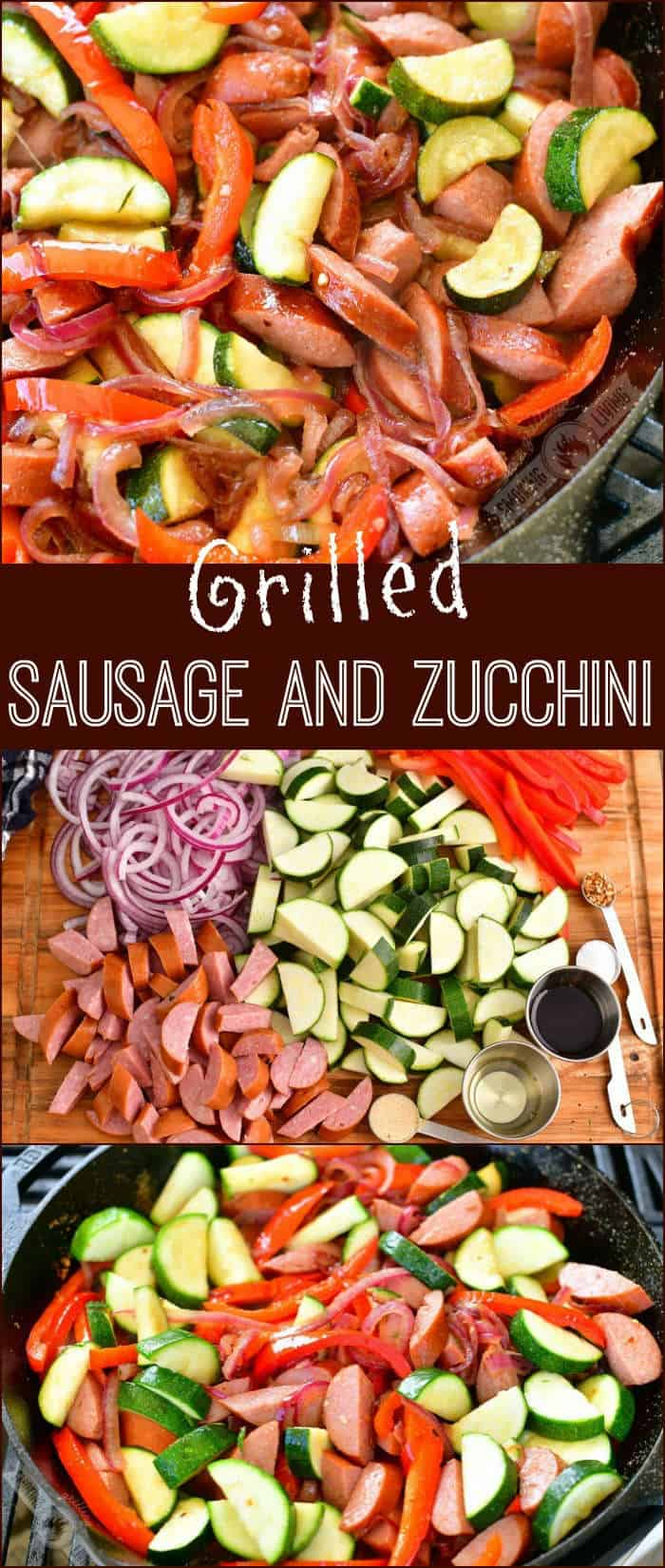 collage of three images of cooked sausage and zucchini, ingredients on the cutting board, and sausage and vegetables mixed in the cast iron skillet but not cooked