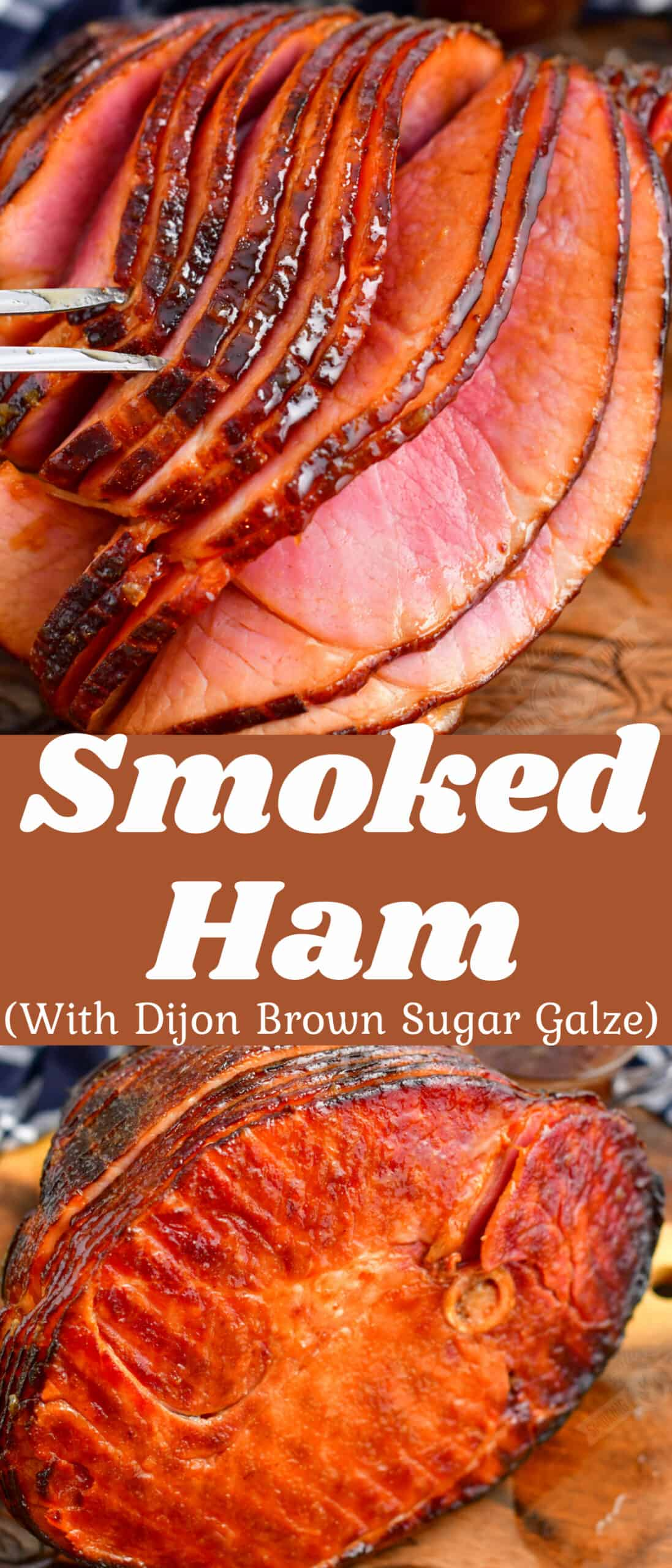 collage of two images of smoked ham with slices coming away and bottom of the half ham