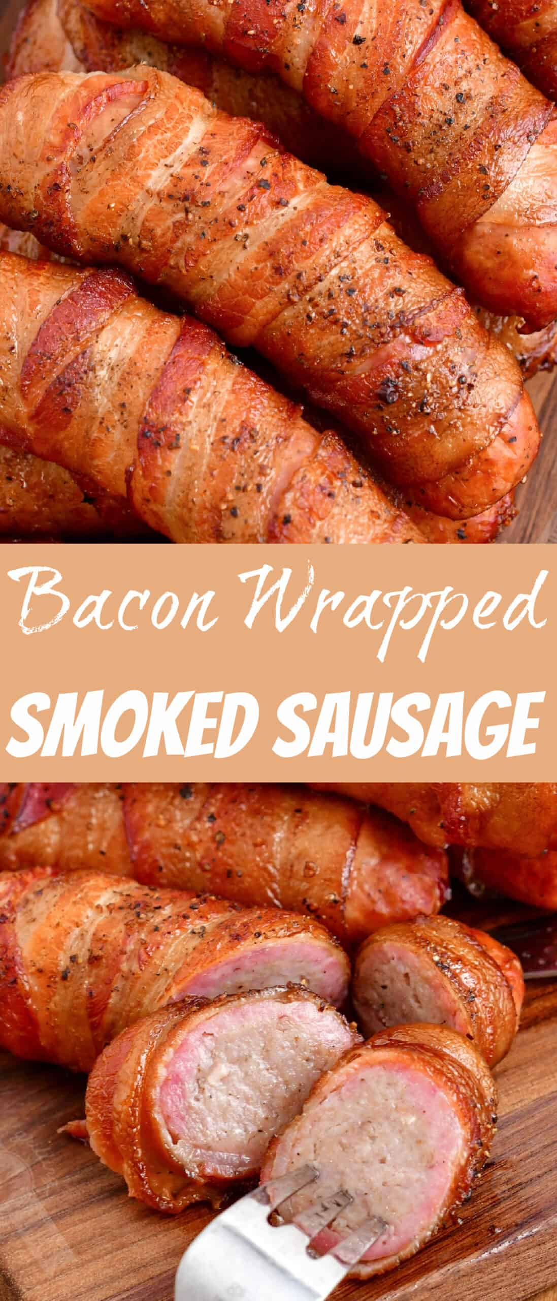 title collage of smoked bacon wrapped sausages and sausage sliced